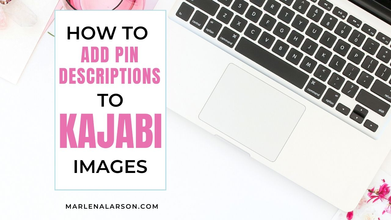 How to add pin descriptions to Kajabi Images